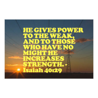 Bible verse from Isaiah 40:29. Photo Print
