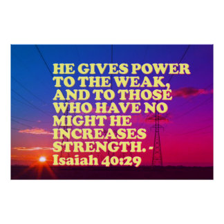 Bible verse from Isaiah 40:29. Poster