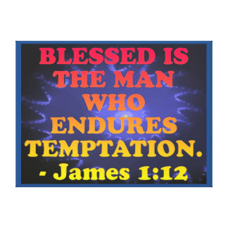 Bible verse from James 1:12. Canvas Print