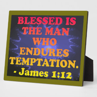 Bible verse from James 1:12. Plaque