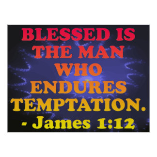 Bible verse from James 1:12. Poster