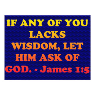 Bible verse from James 1:5. Photo Print