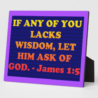 Bible verse from James 1:5. Plaque