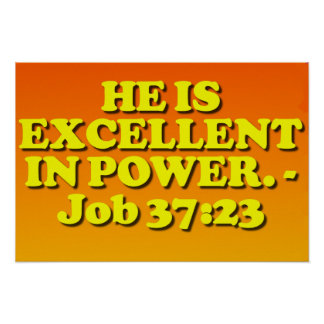 Bible verse from Job 37:23. Poster