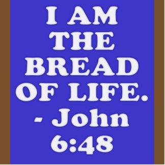 Bible verse from John 6:48. Cutout