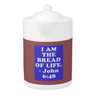Bible verse from John 6:48. Teapot