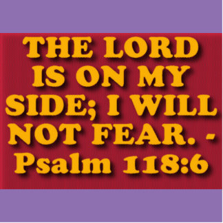Bible verse from Psalm 118:6. Statuette