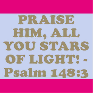 Bible verse from Psalm 148:3. Cutout