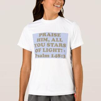 Bible verse from Psalm 148:3. T-Shirt