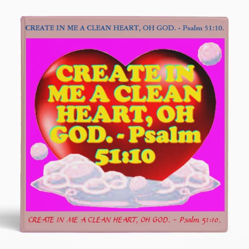 Bible verse from Psalm 5110 3 Ring Binder