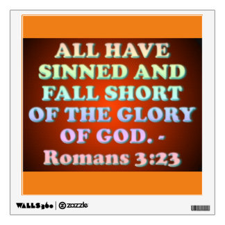 Bible verse from Romans 3:23. Wall Sticker