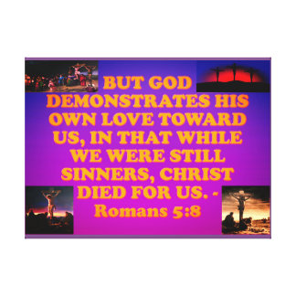 Bible verse from Romans 5:8. Canvas Print