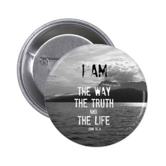 Bible Verse: I am the Way, Truth, Life Pinback Button
