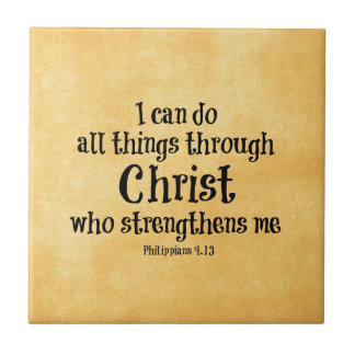 Bible Verse: I can do all things through Christ Tile