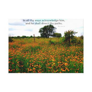 BIBLE VERSE In all thy ways acknowledge him Canvas Print