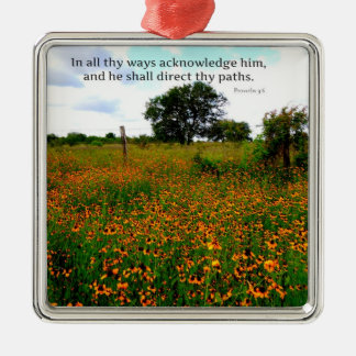 BIBLE VERSE In all thy ways acknowledge him Metal Ornament