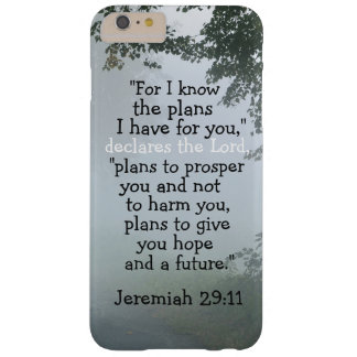 Bible Verse Jeremiah 29:11 I Know the Plans I Have Barely There iPhone 6 Plus Case