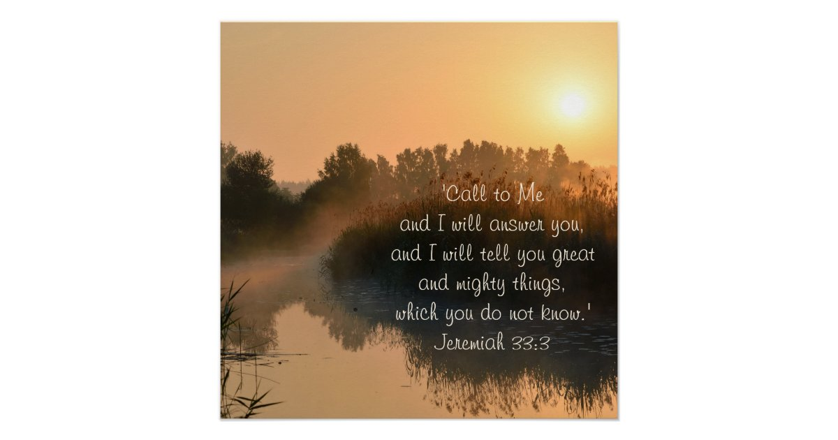 Bible Verse Jeremiah 33 3 Perfect Poster Zazzle Com