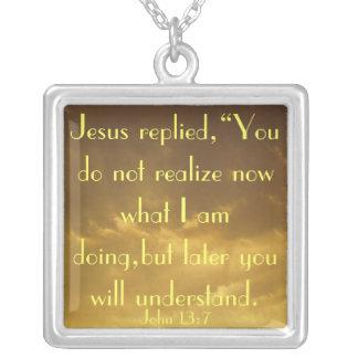 Bible verse John 13:7 encouragement necklace