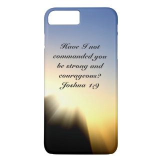 Bible Verse Joshua 1:9 Be Strong and Courageous iPhone 7 Plus Case