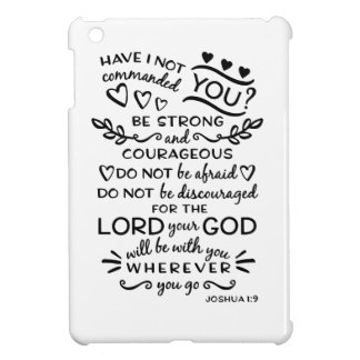 Bible Verse Joshua 1:9 Cover For The iPad Mini