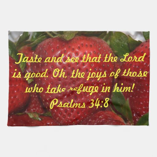 Bible Quotes For The Kitchen: Bible Verse Kitchen Towel - Psalms 34:8