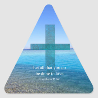 BIBLE VERSE - Let all that you do be done in love Triangle Sticker