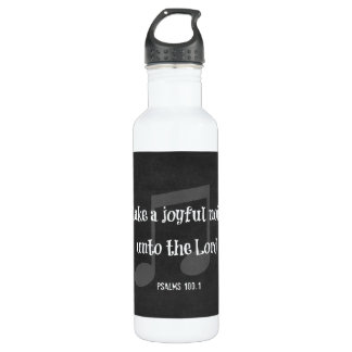 Bible Verse: Make a Joyful Noise 24oz Water Bottle
