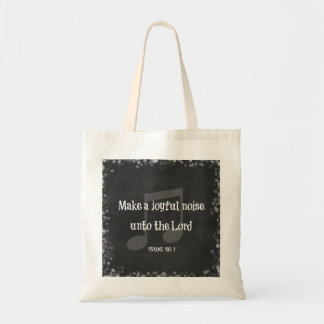 Bible Verse: Make a Joyful Noise Tote Bag