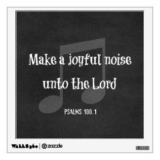 Bible Verse: Make a Joyful Noise Wall Decal
