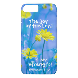 Bible Verse Nehemiah The Joy of the Lord iPhone 7 Plus Case