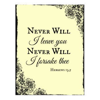 Bible Verse Never Will I leave You Postcard