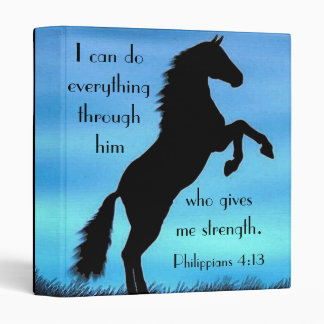 Bible verse Philippians 4:13 Horse 3 Ring Binder