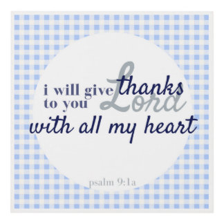 Bible Verse Print Mini Blue Gingham Psalm 9:1a