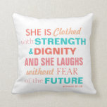"Bible Verse Proverbs 31:25 Pillow Pink Coral Aqua<br><div class=""desc"">Bible Verse Proverbs 31:25 Pillow Pink Coral Aqua .</div>"
