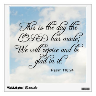 Bible Verse Psalm 118-24 Over Sky Wall Decal