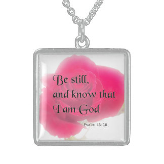 Bible Verse Psalm 46:10 Flower Card Or Invitation Square Pendant Necklace
