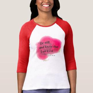 Bible Verse Psalm 46:10 Flower Shirt or T Shirt