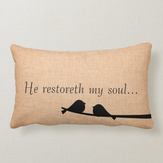 Bible Verse Scripture; Restoreth My Soul Lumbar Pillow