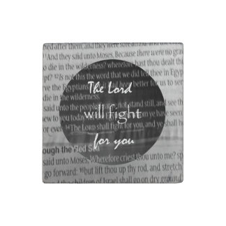 Bible Verse Scripture; The Lord will fight for you Stone Magnet