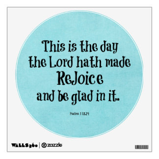 Bible Verse This is the Day the Lord hath Made Wall Sticker