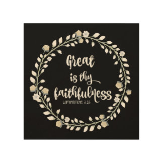 Bible Verse Typography: Great is thy Faithfulness Wood Print