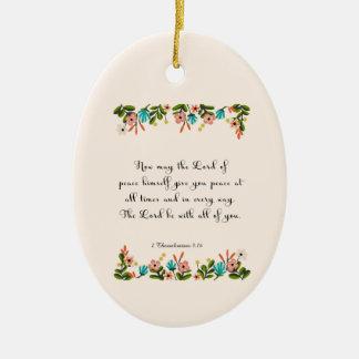 Bible Verses Art - 2 Thessalonians 3:16 Ceramic Ornament