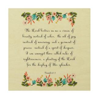Bible Verses Art - Isaiah 61:3 Wood Wall Art