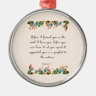 Bible Verses Art - Jeremiah 1:5 Metal Ornament