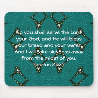 Bible Verses Healing Scripture Quote Exodus 23:25 Mouse Pad