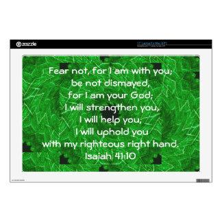 "Bible Verses Inspirational Quote Isaiah 41:10 17"" Laptop Skins"
