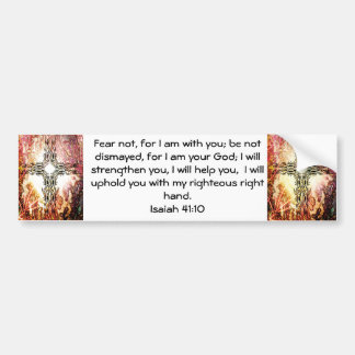 Bible Verses Inspirational Quote Isaiah 41:10 Car Bumper Sticker