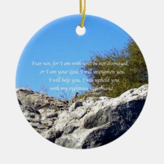 Bible Verses Inspirational Quote Isaiah 41:10 Ceramic Ornament