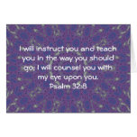 Bible Verses Inspirational Quote Psalm 32:8 Greeting Cards